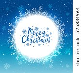 snowflakes round frame for your ... | Shutterstock .eps vector #525834964