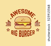 awesome big burger budge logo | Shutterstock .eps vector #525915568