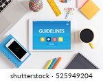 guidelines concept on tablet pc ... | Shutterstock . vector #525949204