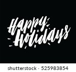 happy holidays hand lettering.... | Shutterstock .eps vector #525983854