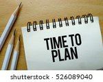 time to plan  text written on a ... | Shutterstock . vector #526089040