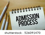 Small photo of Admission Process text written on a notebook with pencils