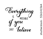 everything is possible if you... | Shutterstock .eps vector #526141564