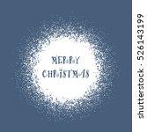 stylized snowball   snow frame... | Shutterstock .eps vector #526143199
