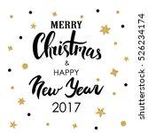 merry christmas   happy new... | Shutterstock . vector #526234174