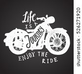life is a journey. chalk on...   Shutterstock .eps vector #526271920