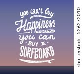 you can't buy happiness but you ... | Shutterstock .eps vector #526272010