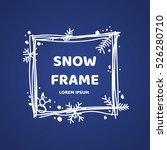 winter hand drawn frame.... | Shutterstock .eps vector #526280710