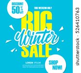 big winter sale. special offer... | Shutterstock .eps vector #526410763