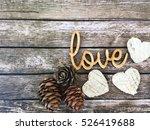 love. love wooden word. love... | Shutterstock . vector #526419688