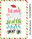 Christmas Quote. Leave A Littl...
