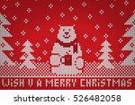 knitted white bear wish u a...   Shutterstock .eps vector #526482058