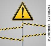 caution   danger  warning sign... | Shutterstock .eps vector #526486063