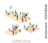isometric interior of coffee... | Shutterstock . vector #526538668