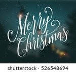 merry christmas hand sketched... | Shutterstock .eps vector #526548694