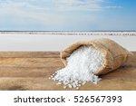 crystals of salt in sack on... | Shutterstock . vector #526567393