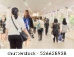 blurred of people walking in... | Shutterstock . vector #526628938
