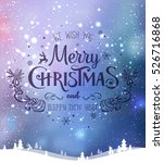 christmas and new year... | Shutterstock .eps vector #526716868