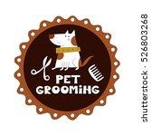 pet grooming vector... | Shutterstock .eps vector #526803268