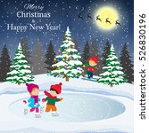 happy new year and merry... | Shutterstock . vector #526830196