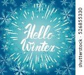 hello winter text.  brush...   Shutterstock . vector #526855330