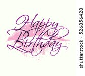 happy birthday inscription with ... | Shutterstock .eps vector #526856428