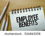 employee benefits text written... | Shutterstock . vector #526863358
