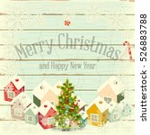 christmas greeting card  ... | Shutterstock .eps vector #526883788