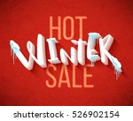 hot winter sale banner  vector... | Shutterstock .eps vector #526902154