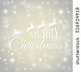 merry christmas  greeting card... | Shutterstock .eps vector #526924918
