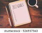 top view 2017 goals list with... | Shutterstock . vector #526937563