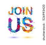 join us. splash pain sign | Shutterstock .eps vector #526993420