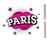 paris. comic text in pop art... | Shutterstock .eps vector #526998049