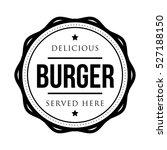 burger vintage stamp logo | Shutterstock .eps vector #527188150