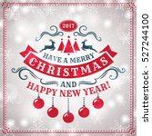 merry christmas and happy new... | Shutterstock .eps vector #527244100