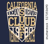 california surf typography  t... | Shutterstock .eps vector #527353690