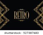 retro art deco invitation | Shutterstock .eps vector #527387683