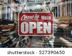 a business sign that says 'come ... | Shutterstock . vector #527390650