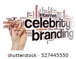 celebrity branding word cloud | Shutterstock . vector #527445550