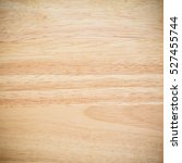 texture of wood background | Shutterstock . vector #527455744