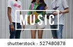 entertainment music teenagers... | Shutterstock . vector #527480878