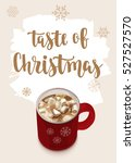 christmas warming beverage... | Shutterstock .eps vector #527527570