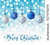 blue christmas balls on shiny... | Shutterstock .eps vector #527576074