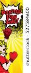 pop art woman boxing day... | Shutterstock .eps vector #527584600