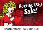 pop art woman boxing day...   Shutterstock .eps vector #527584618