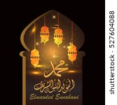 birthday of the prophet... | Shutterstock .eps vector #527604088