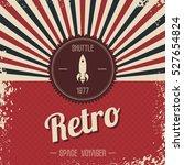 retro space rocket | Shutterstock . vector #527654824