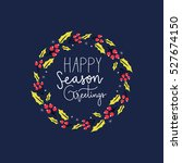 happy holiday. floral set. | Shutterstock .eps vector #527674150