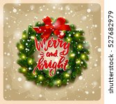 christmas greeting card with... | Shutterstock .eps vector #527682979