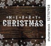 merry christmas vintage... | Shutterstock .eps vector #527707918